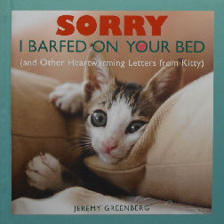 Collectible Cat Book, Sorry I Barfed On Your Bed