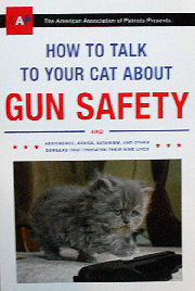 Collectible Cat Book, How To Talk To Your Cat About Gun Safety