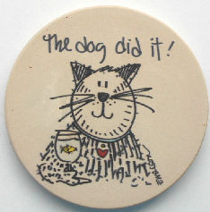 Collectible Cat Coaster, The Dog Did It