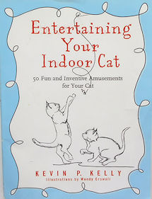 Collectible Cat Book, Entertaining Your Indoor Cat