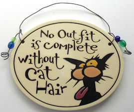 Collectible Cat Sign, No Outfit Is Complete Without Cat Hair
