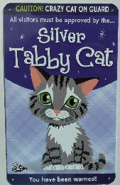 Sample, Silver Tabby Cat Sign, Caution