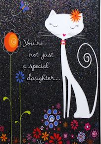 Cat Birthday Card, You're Not Just A Special Daughter