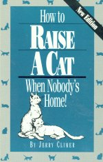Collectible Cat Book, How To Raise A Cat When Nobody's Home