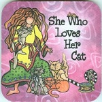 Cat Coaster, She Who Loves Her Cat