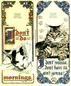 Cat Door Hanger, Postcard Or Sign: Mornings or Don't Wanna