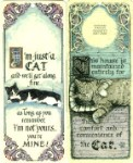 Cat Door Hanger, Postcard Or Sign: Your Mine or Convenience Of The Cat