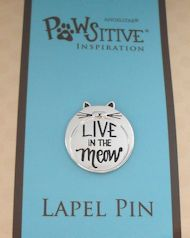 Cat Lapel Pin, Live In The Meow
