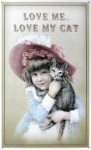 Cat Sign, Love Me, Love My Cat