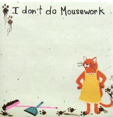 Cat Self Stick Notes, I Don't Do Mousework