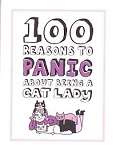 Collectible Cat Book, 100 Reasons To Panic About Being A Cat Lady