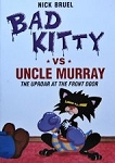 Collectible Cat Book, Bad Kitty Vs Uncle Murray