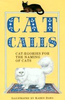 Collectible Cat Book, Cat Calls: Cat-egories For The Naming Of Cats
