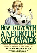 Collectible Cat Book, How To Live With A Neurotic Cat Owner