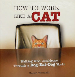 Collectible Cat Book, How To Work Like A Cat