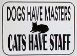 Cat Sign, Cats Have Staff