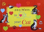 Collectible Cat Book, 365 Ways To Love Your Cat