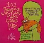 Collectible Cat Book, 101 Reasons Why Cats Make Great Kids