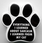Collectible Cat Sign, Sarcasm