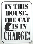 Cat Sign, Cat In Charge