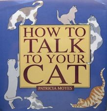 Collectible Cat Book, How To Talk To Your Cat